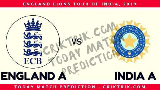 Ind A vs Eng A today match prediction - criktrik.com