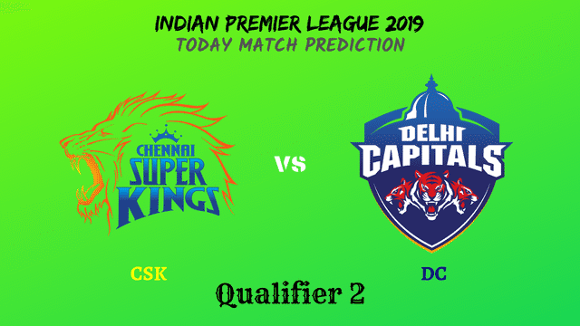 CSK vs DC - 2nd Qualifier - IPL 2019 match prediction tips