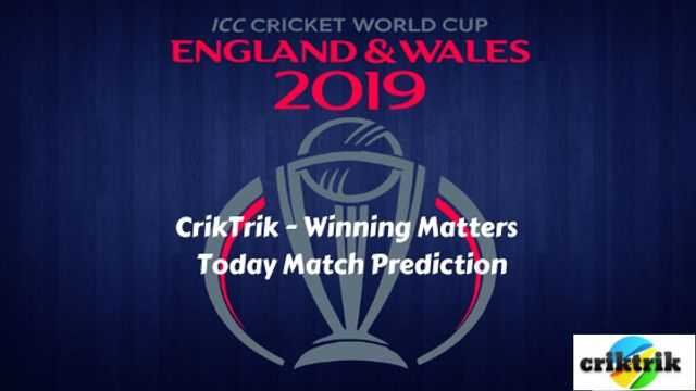 ICC cricket world cup 2019 today match prediction - CrikTrik