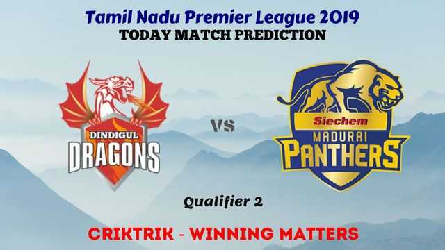 dgd vs mp qualifier2 - TNPL 2019 - DGD vs MP, Qualifier 2 Today Match Prediction Tips