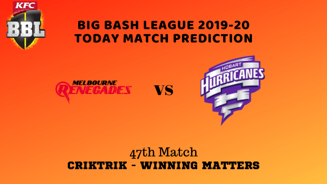 mlr vs hbh prediction match47 BBL 2019 20 - MLR vs HBH Today Match Prediction - 47th T20, Big Bash League 2019-20
