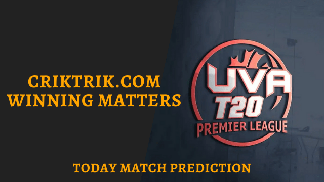 uva t20 premier league criktrik - MH vs BSE Today Match Prediction, UVA Premier League - 30/6/2020